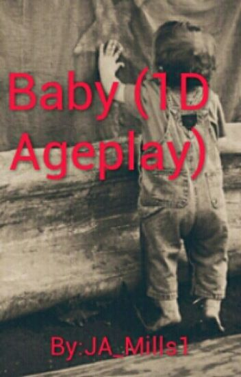Baby (1D Ageplay)  //REWRITING//