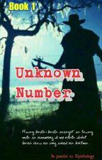 Unknown Number by AJUndikan