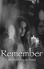 Remember by Schasii
