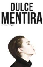 Dulce Mentira |Vernon, Seventeen & tu| by Kookie_swaggie