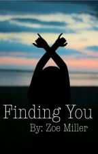 Finding You by Zoe091