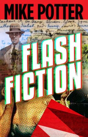 Flash Fiction by mdpotter55