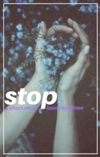 stop // larry stylinson au by lourryalrightee