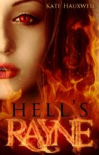 Hell's Rayne (Book 1) by KateHauxwell