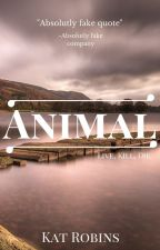 Animal {Book 1} by TheNewClans
