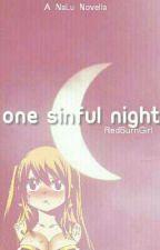 One Sinful Night ♡ NaLu by RedBurnGirl