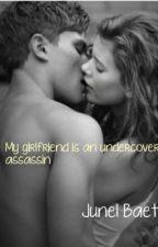 My girlfriend is an Undercover Assassin by JunelBaet