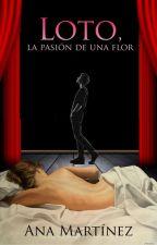 Loto, la pasión de una flor by AnaMarthd