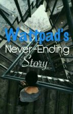 Wattpad's Never-Ending Story by 1PicturesqueUmbrella
