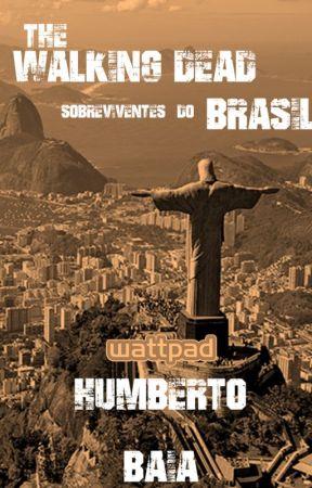 The Walking Dead Sobreviventes do Brasil by HumbertoBaia
