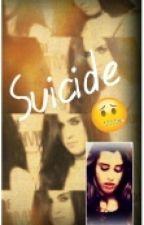 Suicide ✘Camren✘⇨Próximamente⇦ by BrookeJauregui
