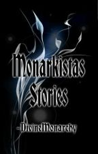 Monarkistas stories ♥ by DivineMonarchy