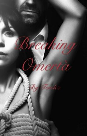 Breaking Omertà by HeyAunty