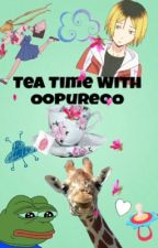 Tea Time With OoPureoO by OoPureoO