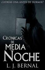 Crónicas De Media Noche © by LJBernalS