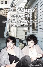 The stars above you and the streets below (styleztomlinson) || Traduzione || OS Larry by InsaneB