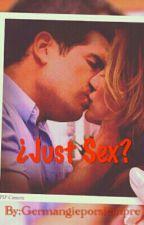 Just Sex (One Shot) by Germangieporsiempre