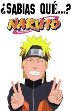 ¿Sabías qué...? |Mundo Naruto| by y-yoonmin-