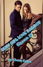 SEXY GIRL LOVE BADBOY (season 2) blm Direvisi by cheriecullen
