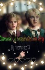 Dramione: A Complicated Love Story by teamclato13
