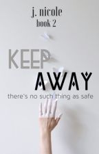 Keep Away by _jnicole_