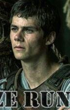 "Maze Runner ""Correr o morir"" * I'm always by your side* (Thomas (Dylan O'Brien) y tu) by KarlaHale"