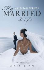 My Married Life by mairisian
