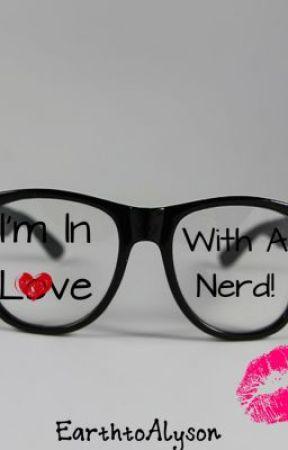 I'm In Love With A Nerd by Alyson-Wonderland