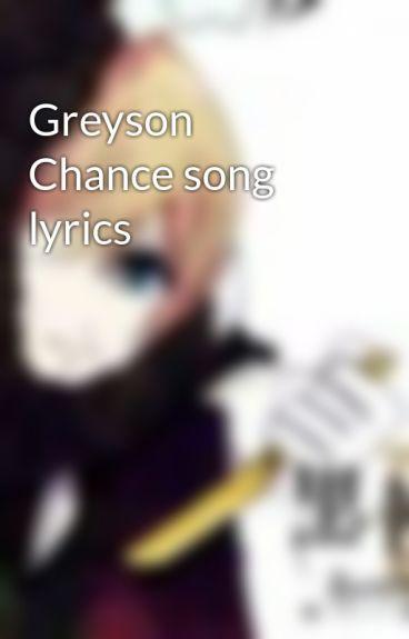Greyson Chance song lyrics by Erin_Chance143