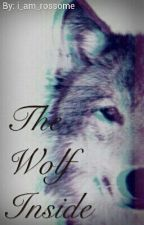The Wolf Inside by i_am_rossome