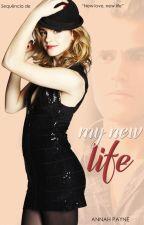 My New Life by AnnahPayne