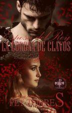 Esposa del Rey : CORONA DE CLAVOS (Disponible en Amazon) by pettorres