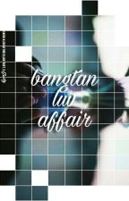 bangtan luv affair ➤ bts malay fanfiction by chimkriseu-