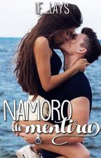 Namoro de Mentira. by LF_Lays
