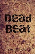 Dead Beat (Danger Days Fanfiction) by WeAreBlurryface
