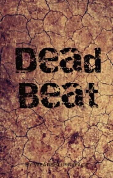 Dead Beat (Danger Days Fanfiction)
