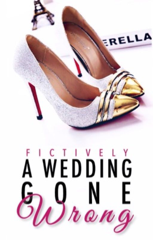 A Wedding Gone Wrong by fictively