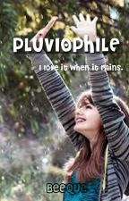 Pluviophile by BeeQue