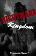 Nightmare Kingdom by Michillie