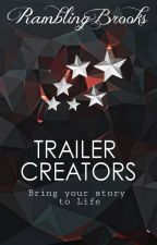 Trailer Creators - Open by RamblingBrooks
