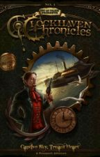 The Clockhaven Chronicles (1st Ed): Captive Sky, Truant Heart by ByronWexhome