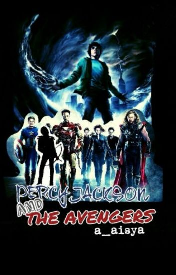 Percy Jackson And The Avengers #Wattys2016