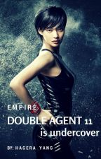 EMPIRE: Double Agent 11 is Undercover by hagera