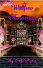 Wolfire Acadamy by StupidityLady