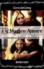 UN MAGICO AMORE  by LavoratoGenny