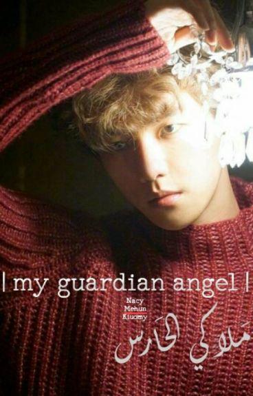 | my guardian angel - ملآكي آلحآرس |