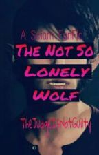 The Not So Lonely Wolf (Sciam FanFic) by JohnnyGuilt