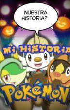 Mi Historia Pokemon #HistoriasPokemonContest by AdalbertoLopez0