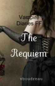 The Requiem by vboudreau
