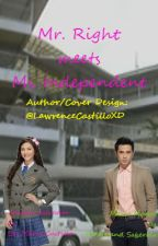 Mr. Right meets Ms. Independent by LawrenceCastilloXD